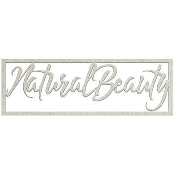 Die-cuts chipboard word - Natural beauty